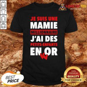 Official Je Suis Une Mamie Millionnaire J'ai Des Petits Enfants Enor Hearts Shirt
