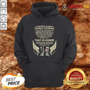 Original What Is A Veteran That Is Honor And There Are Way Too Many People In This Country Today Hoodie Design By Lordoftee.com
