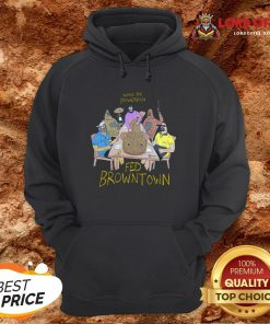 Pretyy When The Powerfish Fed Browntown Hoodie Design By Lordoftee.com