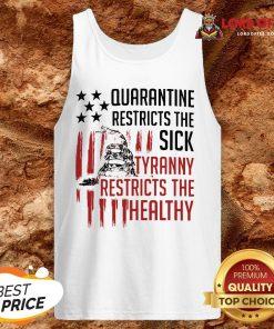 Snake Quarantine Restricts The Sick Tyranny Restricts The Healthy ShirtSnake Quarantine Restricts The Sick Tyranny Restricts The Healthy Tank Top