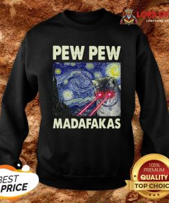Starry Night Laser Cat Vincent Van Gogh Pew Pew Madafakas Sweatshirt