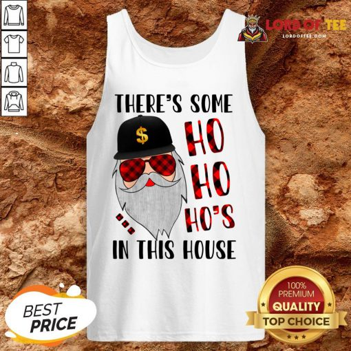 There's Some Ho In This House Santa Claus Christmas Sweater Tank Top