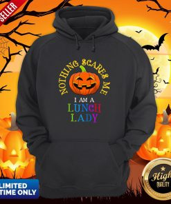 This Is My Spooky Nothing Scares Me, I Am A Lunch Lady T-Hoodie