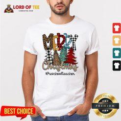 Top Pines Merry Christmas #Preschoolteacher Shirt Design By Lordoftee.com