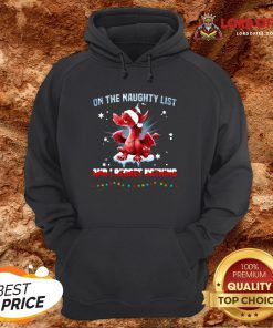 Top Santa Dragon On The Naughty List And I Regret Nothing Christmas Hoodie Design By Lordoftee.com