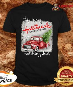 Top This Is My Hallmark Christmas Movies Watching Shirt Design By Lordoftee.com