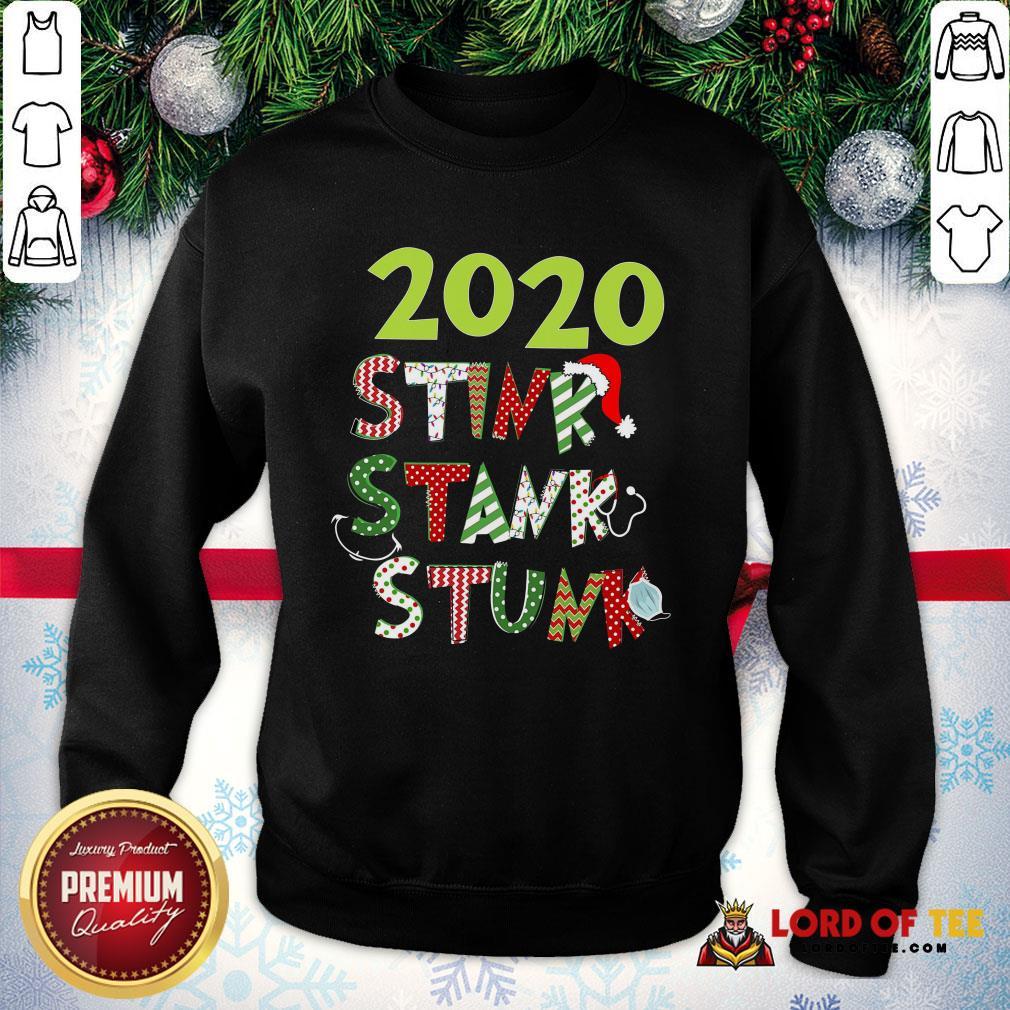 2020 Stink Stank Stunk Christmas SweatShirt