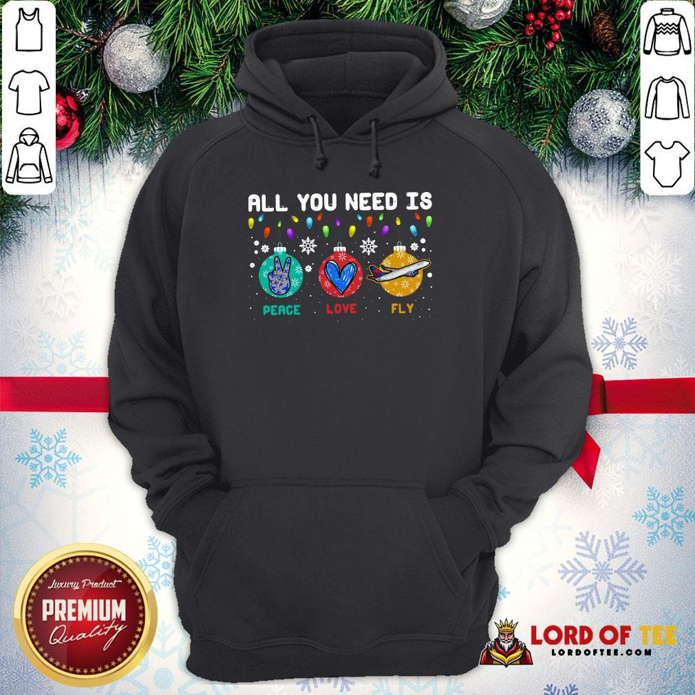 All You Need Is Peace Love Fly Merry Christmas Hoodie