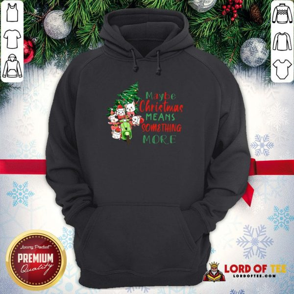 Awesome Cats Tree Maybe Christmas Means Something More Hoodie
