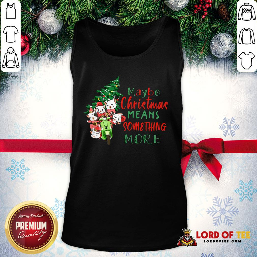 Awesome Cats Tree Maybe Christmas Means Something More Tank Top