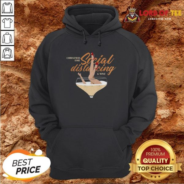 Awesome Christmas Time Social Distancing And Wine Hoodie