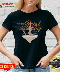 Awesome Christmas Time Social Distancing And Wine V-neck