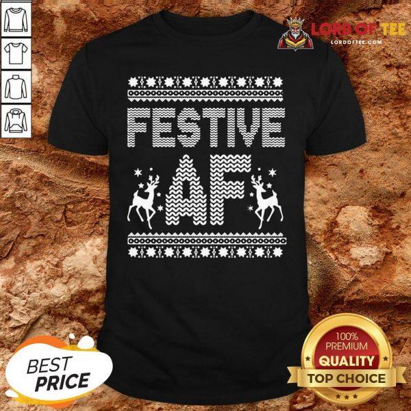 Awesome Festive AF Ugly Christmas Shirt