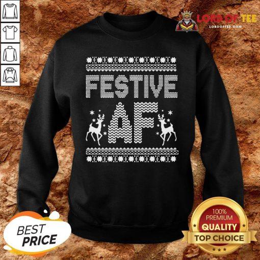 Awesome Festive AF Ugly Christmas SweatShirt