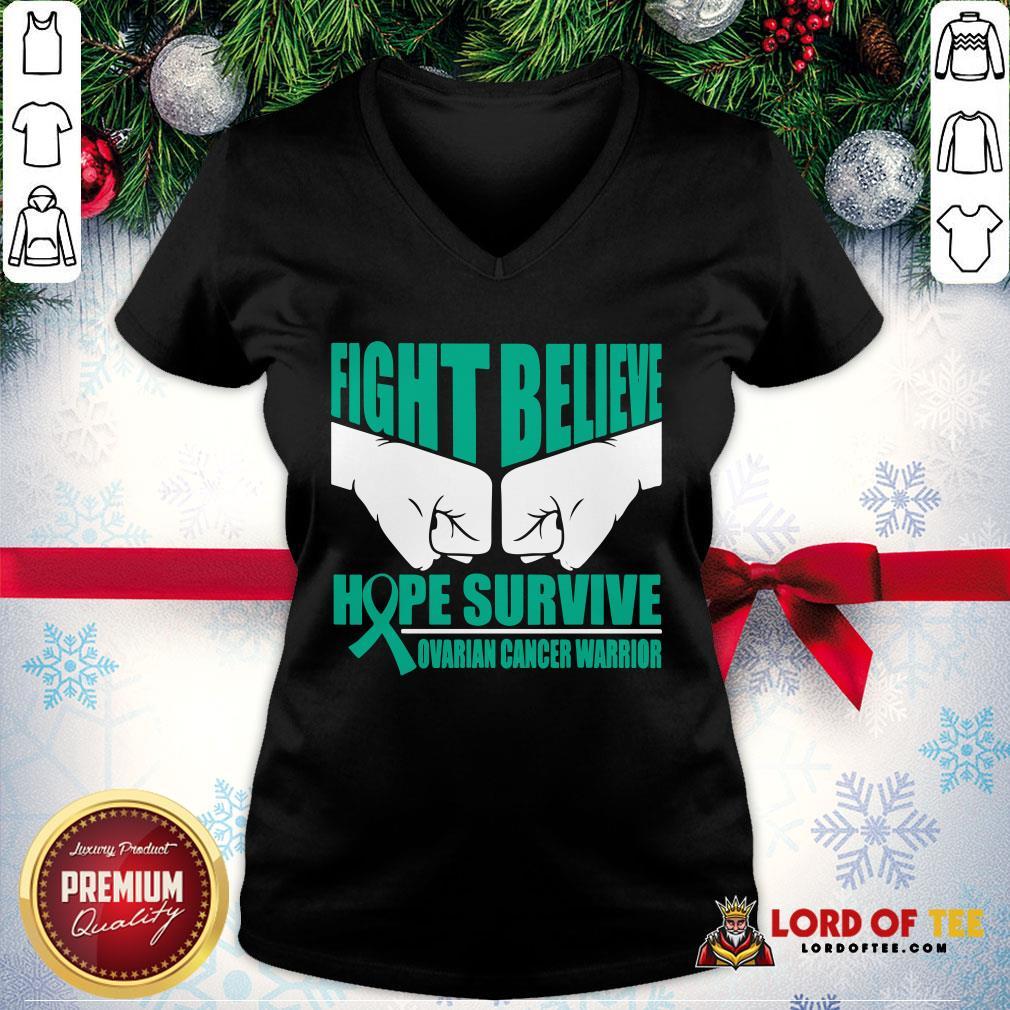 Awesome Fight Believe Hope Survive Ovarian Cancer Warrior V-neck