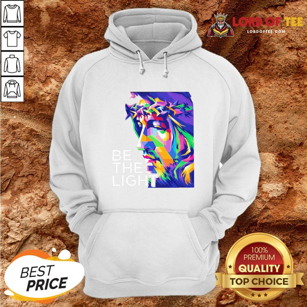 Awesome Jesus Be The Light Hoodie