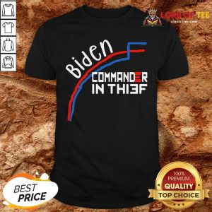 Awesome Joe Biden Commander In Thief Benford's Law Trump Funny Shirt