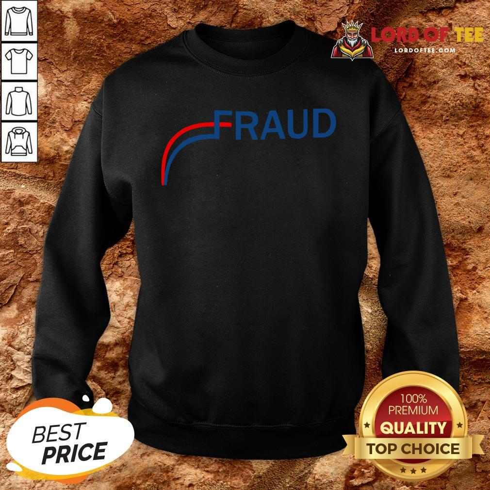 Awesome Stop The Fraud 2020 Us Election Mail Ballots SweatShirt