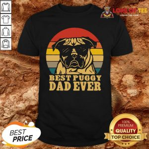 Cute Best Puggy Dad Ever Vintage Shirt