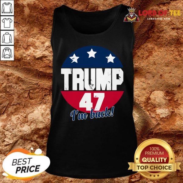 Cute Donald Trump 47 President I'm Back Flag U.S Tank Top