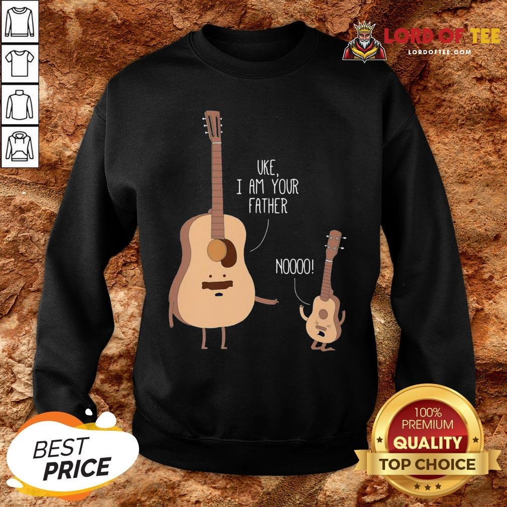 Cute Uke I Am Your Father Noooo SweatShirt