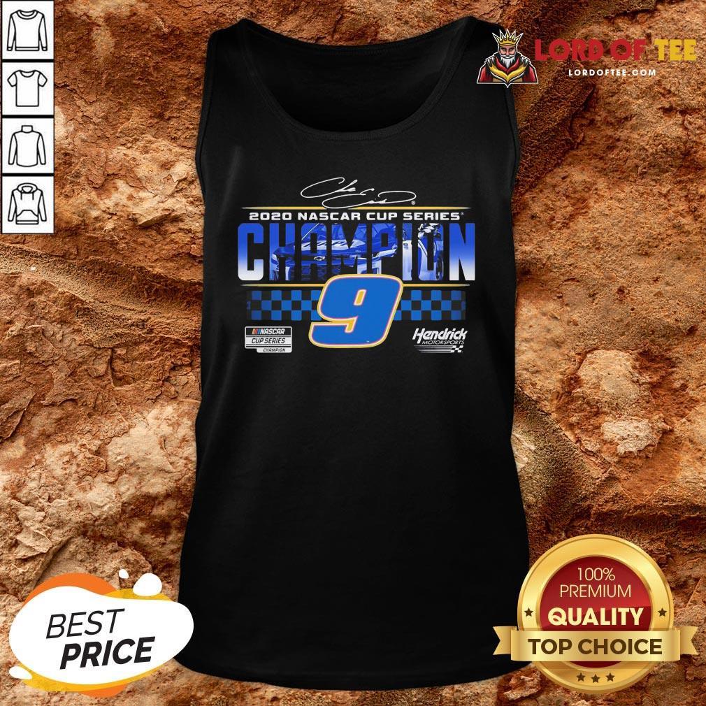 Funny Chase Elliott 9 Hendrick Motorsports 2020 Nascar Cup Series Champion Signature Tank Top