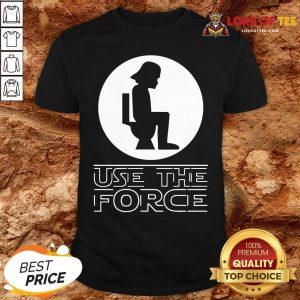 Funny Darth Vader Toilet Use The Force Shirt