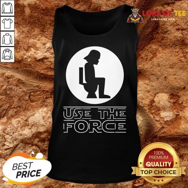 Funny Darth Vader Toilet Use The Force Tank Top
