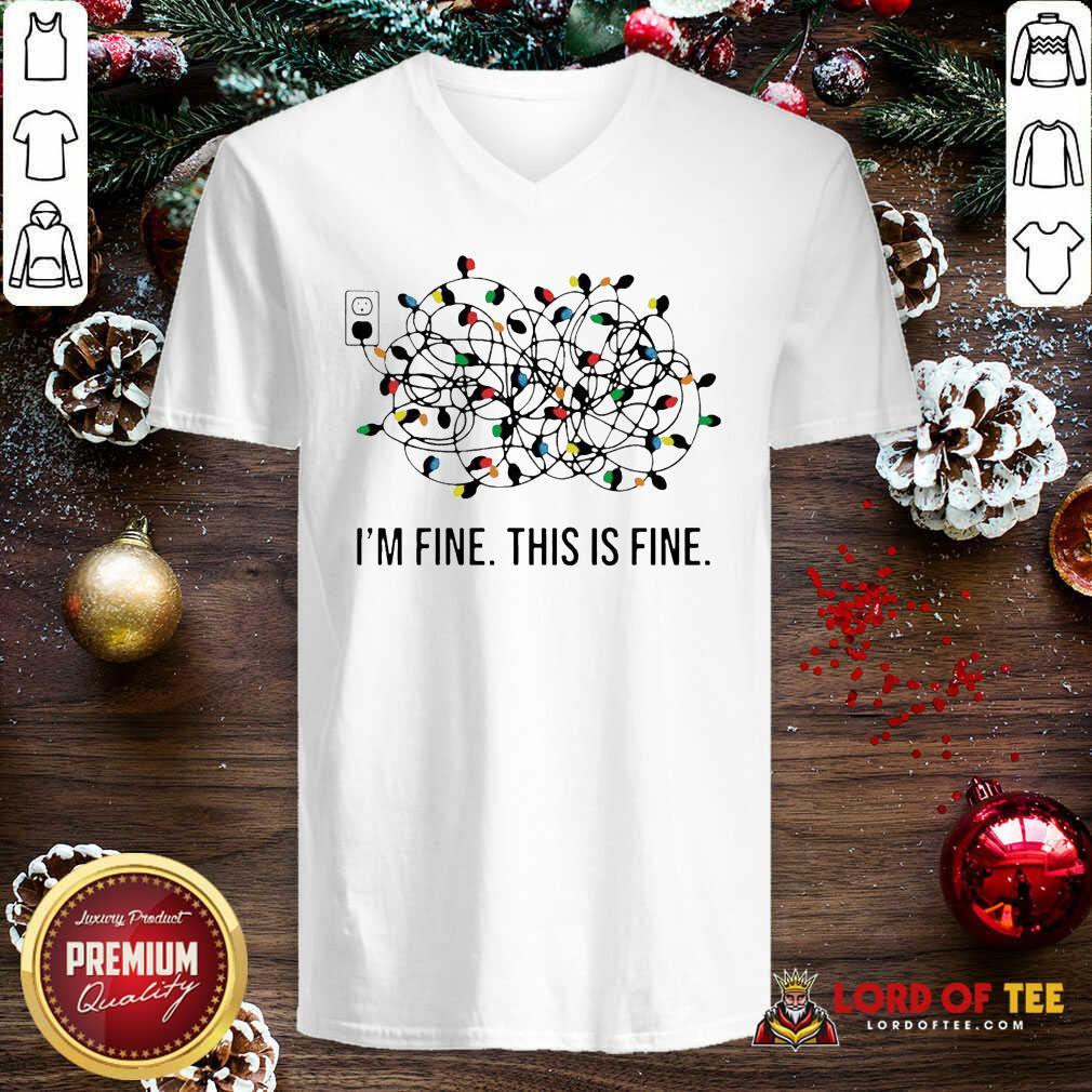 I'm Fine This Is Fine Christmas Lights V-neck