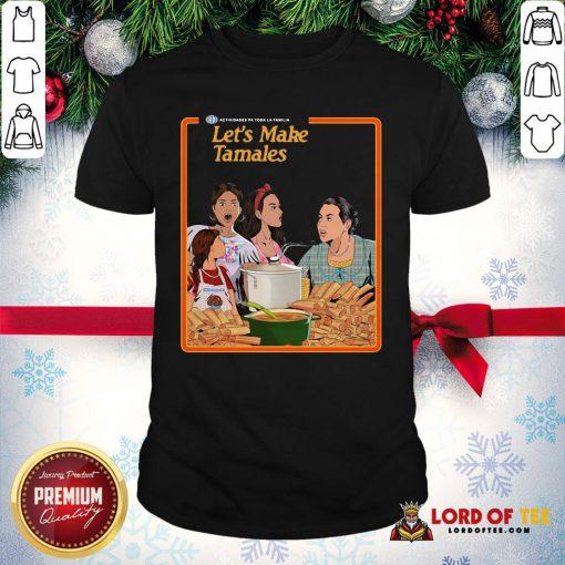 Funny Let's Make Tamales OG Tamale Boss Shirt