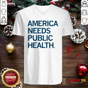 America Needs Public Health V-neck