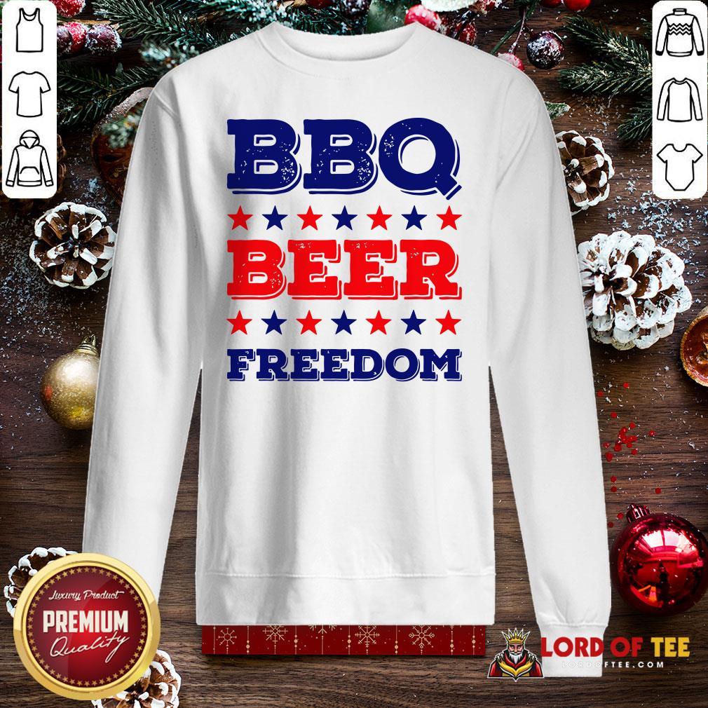 Good BBQ Beer Freedom Start SweatShirt