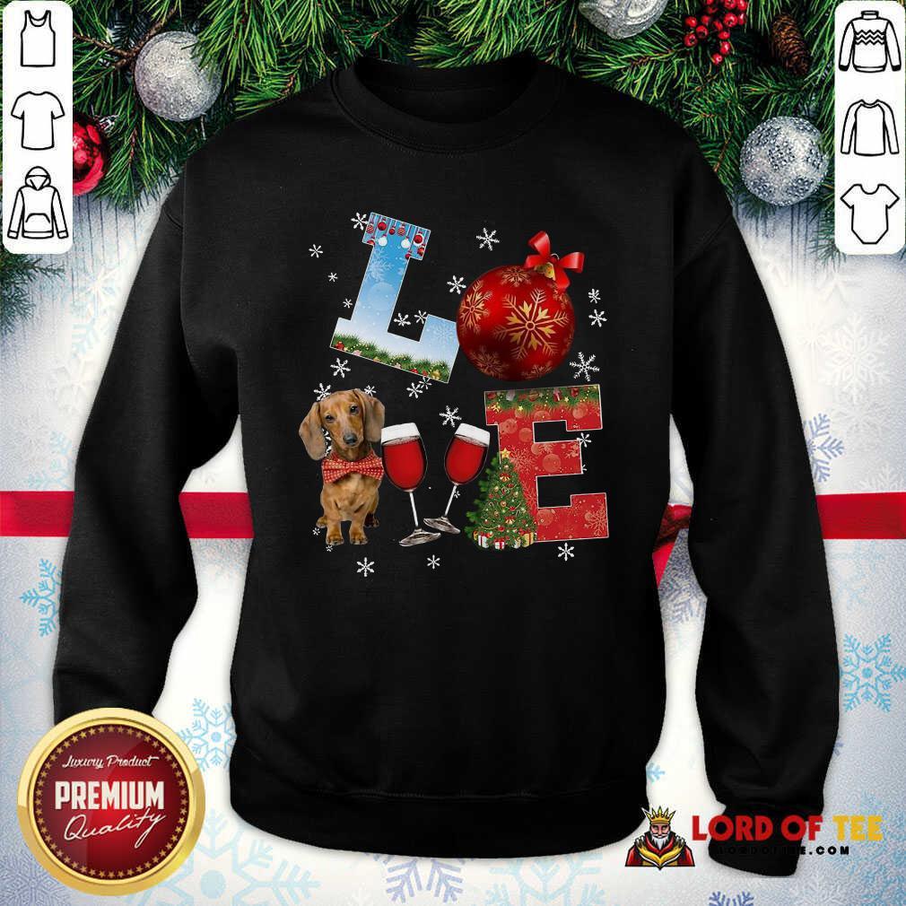 Good Love Dachshund Wine Ball Merry Christmas SweatShirt