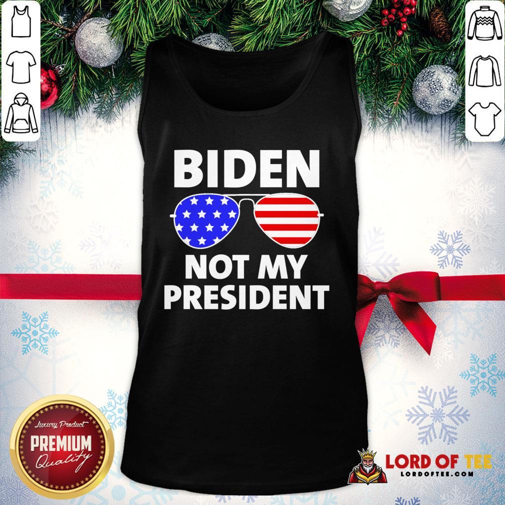 Hot Biden Is Not My President Funny Anti Joe Biden Political Tank Top