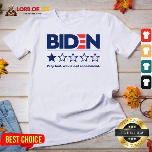 Hot Biden Very Bad Would Not Recommend V-neck