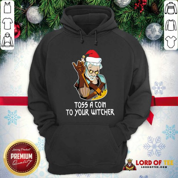 Hot Geralt Toss A Coin To Your Witcher Christmas Hoodie