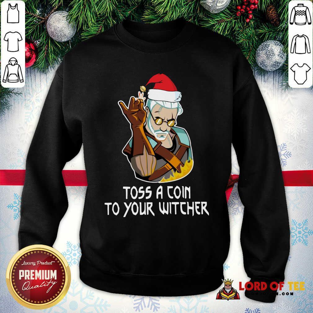 Hot Geralt Toss A Coin To Your Witcher Christmas SweatShirt