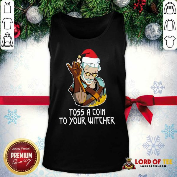 Hot Geralt Toss A Coin To Your Witcher Christmas Tank Top