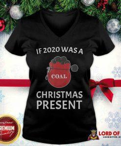 If 2020 Was A Coal Christmas Present V-neck - Design By Lordoftee.com
