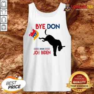 Hot Joe Biden Shirt Bye Don Anti Trump-Funny Joe Biden 2020 Tank Top
