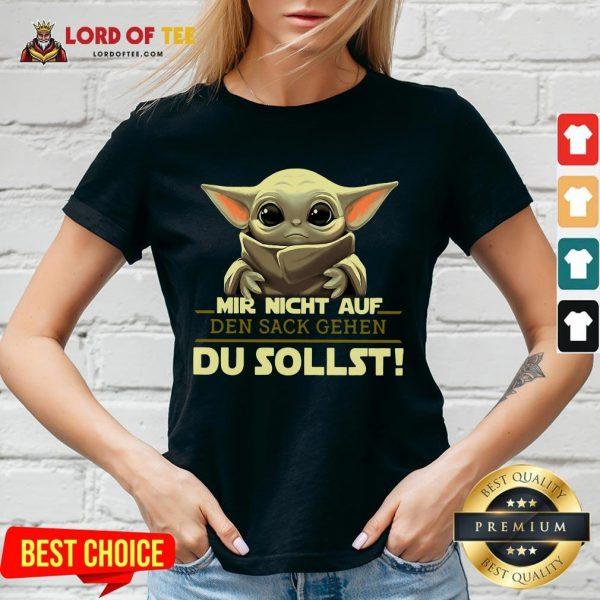 Hot Mir Nicht Auf Den Sack Gehen Du Sollst V-neck