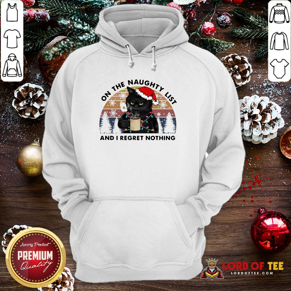 Hot Santa Black Cat On The Naughty List And I Regret Nothing Vintage Hoodie