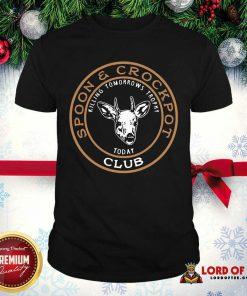 Spoon And Crock Pot Club Killing Tomorrow'S Trophies Today Shirt