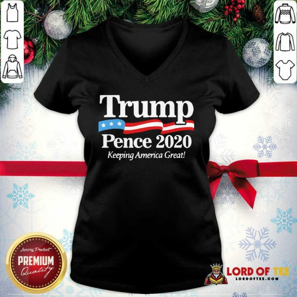 Trump Pence 2020 Keeping America Great V-neck