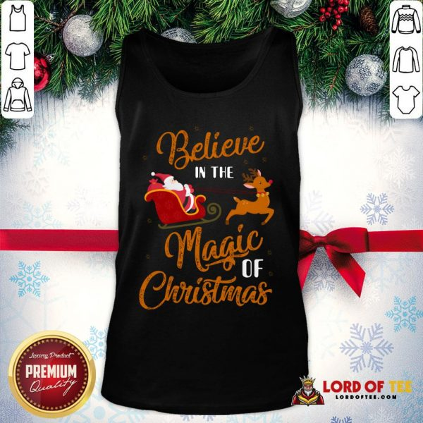 Nice Believe In The Magic Of Christmas Santa Claus Riding Reindeer Tank Top