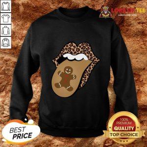 Nice Christmas Mouth Tongue Lips Gingerbread Cookie Man Christmas SweatShirt