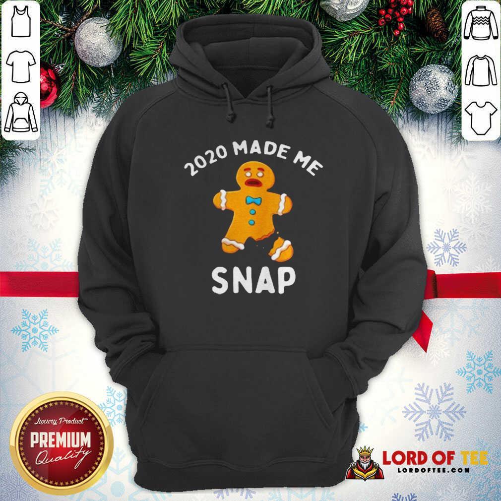 Nice Made Me Snap Gingerbread Man Oh Snap Christmas Hoodie