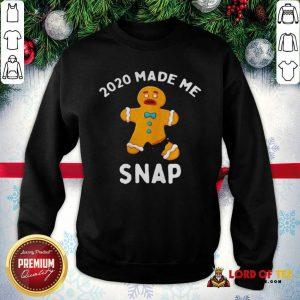 Nice Made Me Snap Gingerbread Man Oh Snap Christmas SweatShirt
