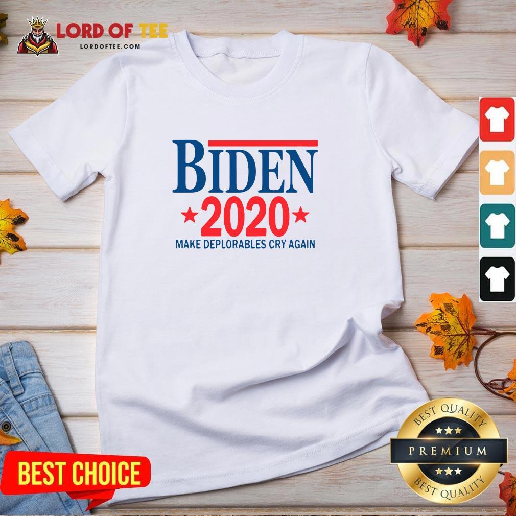 Official Biden 2020 Make Deplorables Cry Again V-neck