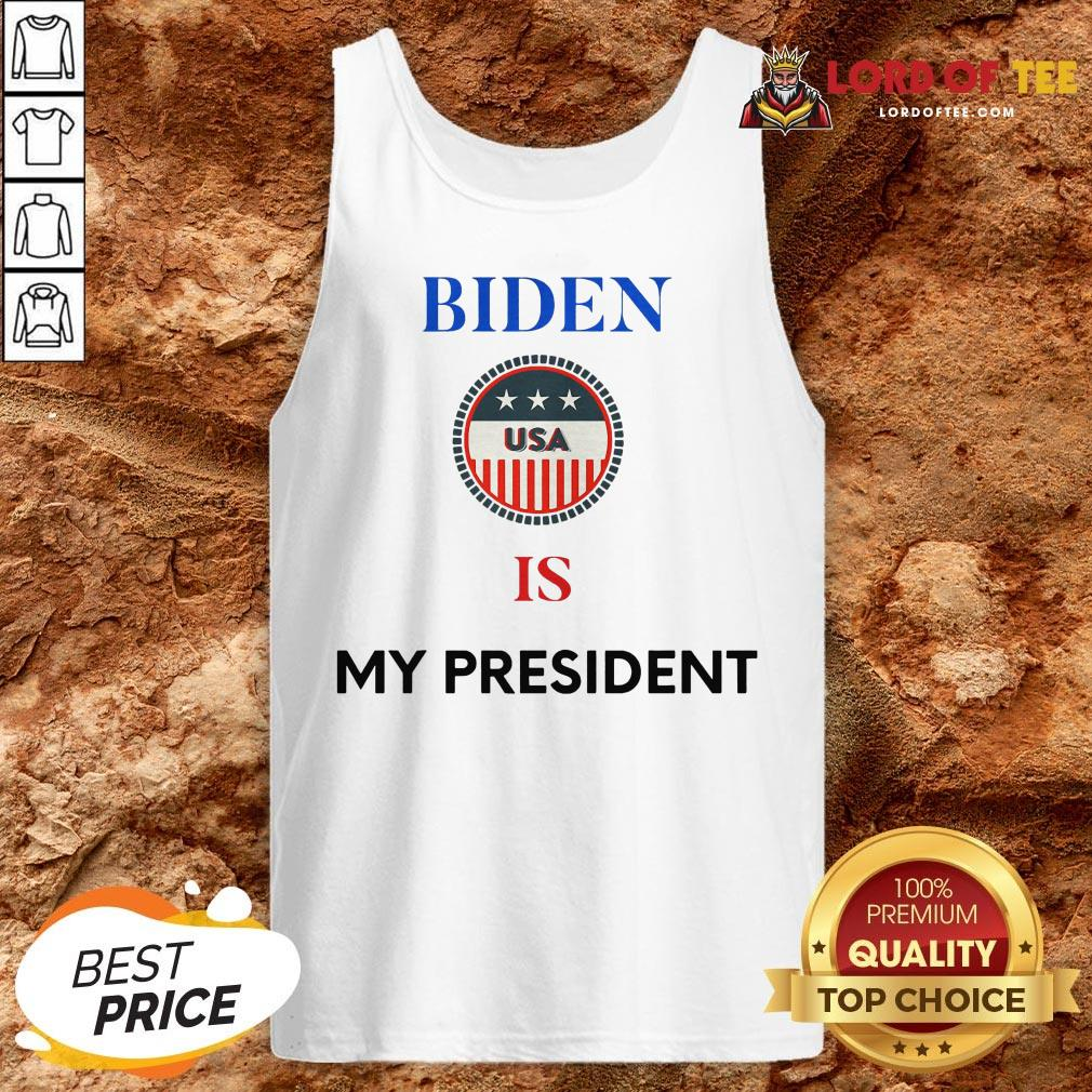 Official Biden Is My President Us Flag Logo Election Tank Top
